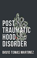 Post Traumatic Hood Disorder
