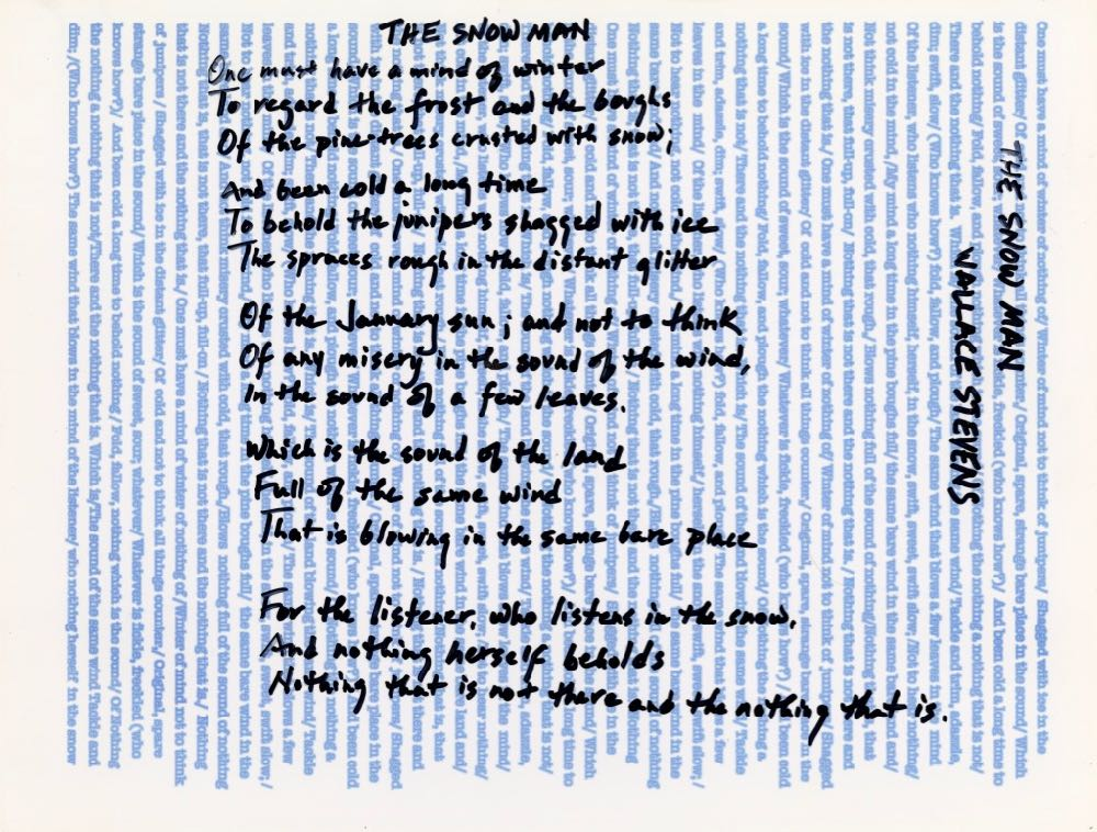 "Wallace Stevens's ""The Snow Man"" as handwritten by Jennifer Atkinson"