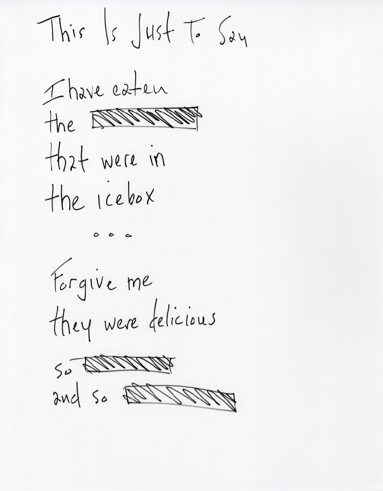 """William Carlos Williams's """"This Is Just to Say"""" as handwritten by Aaron McCollough"""