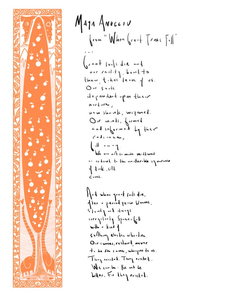 """Lines 25–49 from Maya Angelou's """"When Great Trees Fall,"""" handwritten by Sally Keith and illuminated by Keith's wife, author-illustrator Juana Medina"""