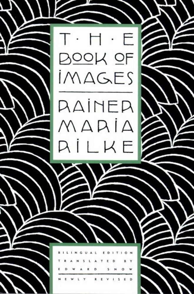 the book of images_rilke_fsg