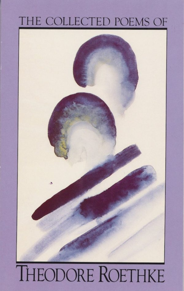 Cover of Theodore Roethke Collected Poems