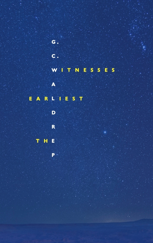 Cover of The Earliest Witnesses
