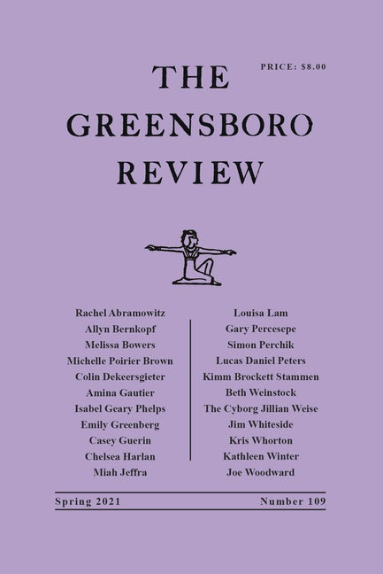 Cover of The Greensboro Review Spring 2021